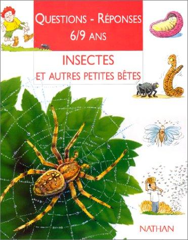 9782092781470: Insectes et autres petites bêtes (Questions Réponses 6/8 ans)