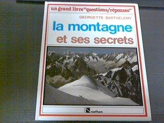 Les montagnes et leurs secrets (Gralivque): Barthelemy