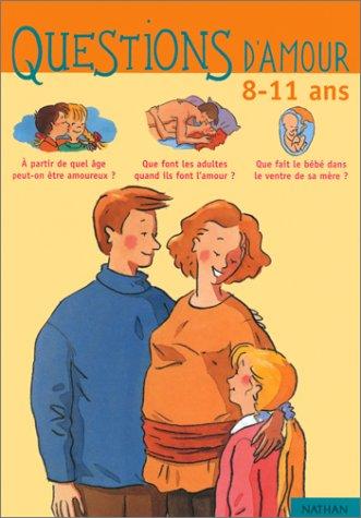 9782092782552: Questions d'amour : 8-11 ans