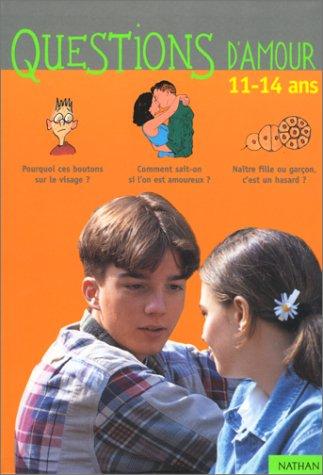 9782092782569: Questions d'amour : 11-14 ans