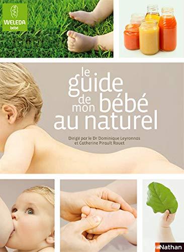9782092782903: Le guide de mon b�b� au naturel