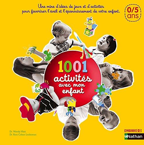 9782092782910: 1001 activit�s avec mon enfant