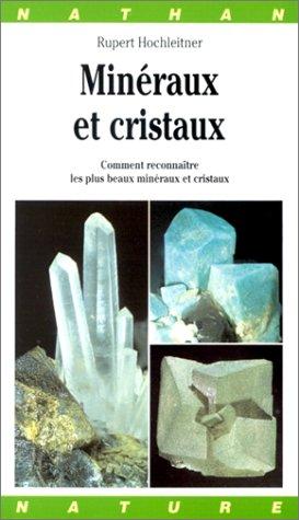 9782092783528: Minéraux et cristaux. Comment reconnaître les plus beaux minéraux et cristaux