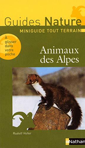 Mini guide tout terrain- Animaux des Alpes: Hofer