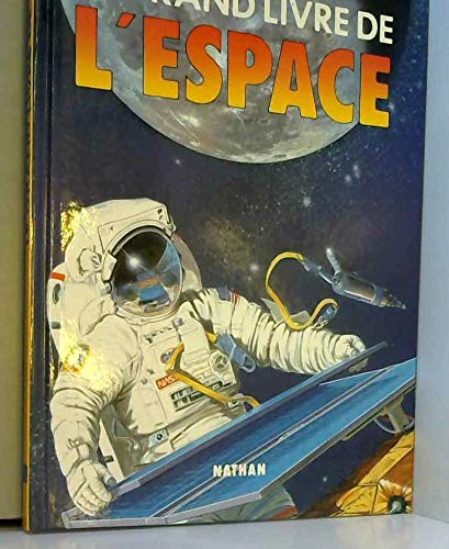 9782092785263: Le grand livre de l'espace