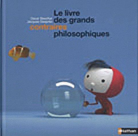 9782092785423: Le livre des grands contraires philosophiques