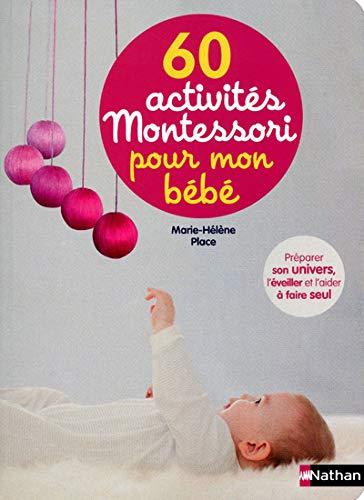 9782092785508: 60 activites Montessori pour mon bebe
