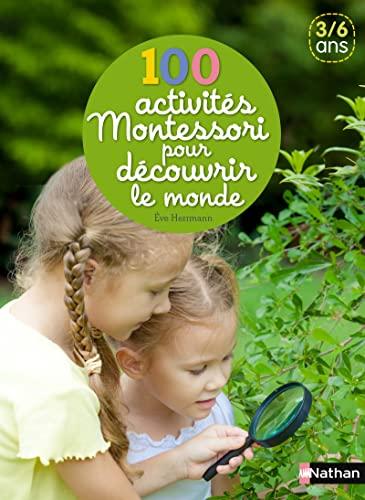 9782092786543: 100 activités Montessori pour découvrir le monde