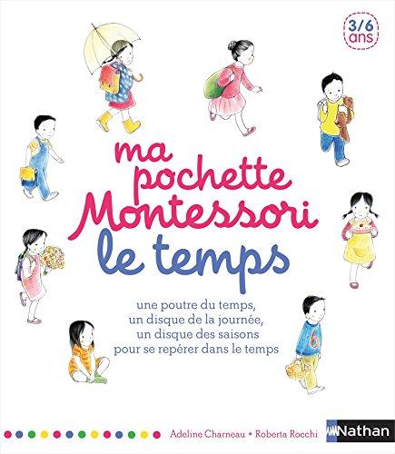 Ma pochette Montessori - Le temps: Charneau, Adeline