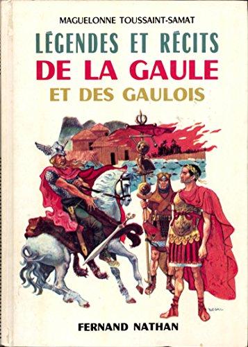 9782092811269: Légendes et récits de la Gaule et des gaulois