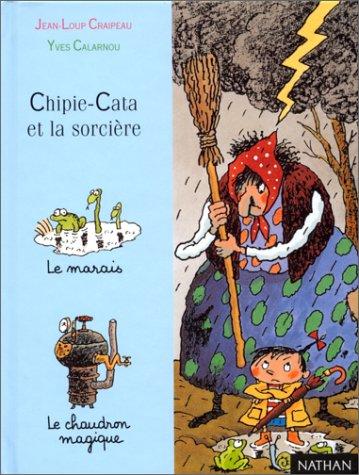9782092820360: Chipie-Cata et la sorcière (Première lune)