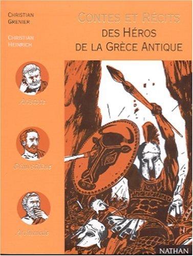 9782092820841: Contes et récits des héros de la Grèce antique