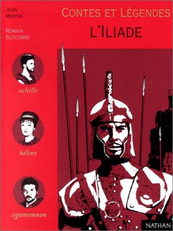 Contes et là gendes de l'Iliade [Jan: Homà re