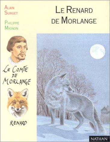 9782092821541: Le Renard de Morlange