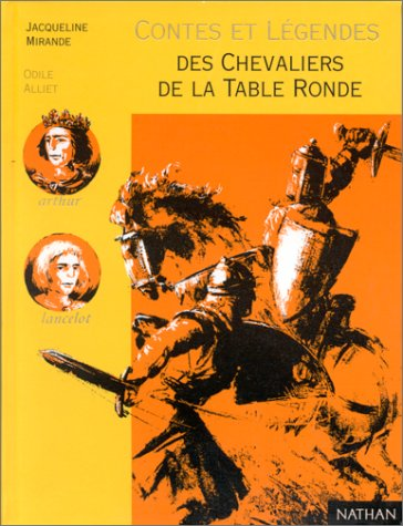 9782092822432: Contes et Légendes des chevaliers de la Table ronde : D'après Chrétien de Troyes