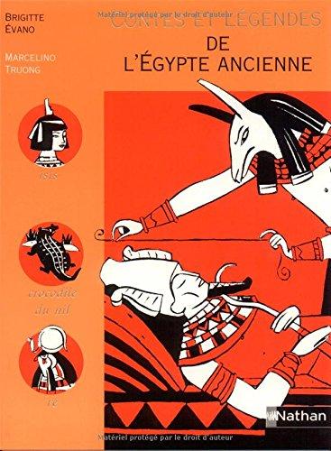 9782092822463: Contes et Légendes de l'Egypte ancienne