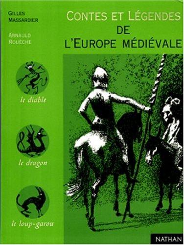 9782092823156: Contes et l�gendes de l'Europe m�di�vale