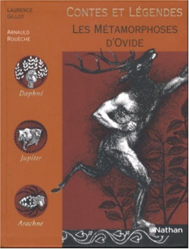 Les métamorphoses d'Ovide: Ovide, Gillot, Laurence,