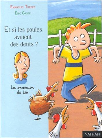 9782092824573: Et si les poules avaient des dents ?