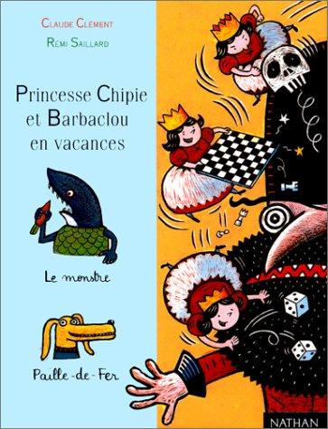 9782092824597: Princesse Chipie et Barbaclou en vacances