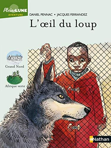 9782092824924: L'Oeil du loup