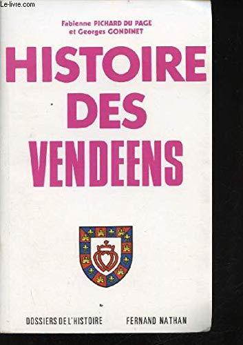 Histoire des Vend��åens: Fabienne Pichard Du