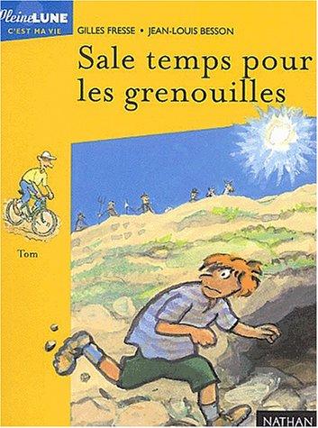 9782092825785: Sale temps pour les grenouilles (Pleine lune)