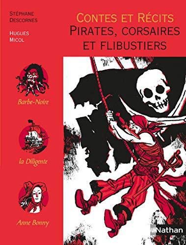 9782092826126: Contes et Récits : Pirates, corsaires et flibustiers