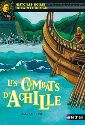 9782092826164: Les combats d'Achille (French Edition)