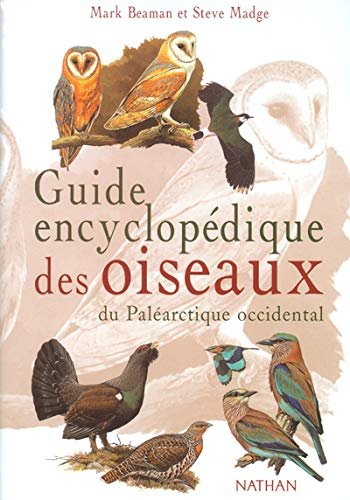 9782092842690: Guide encyclopédique des oiseaux