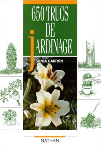 9782092843307: 650 trucs de jardinage
