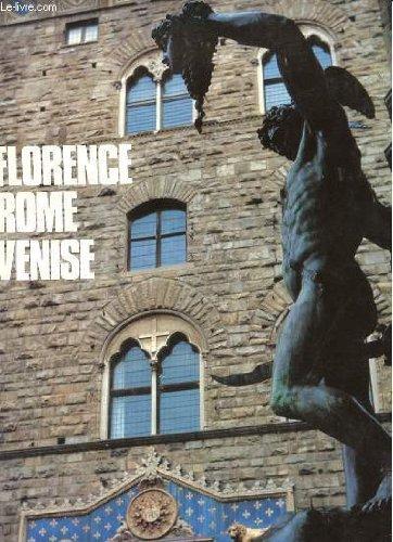 Florence, Rome, Venise (Merveilles du monde) [Relié]