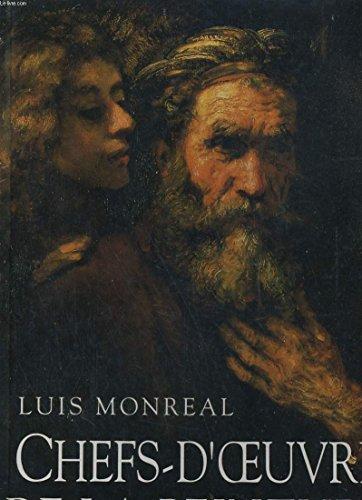 CHEFS-D'OEUVRE DE LA PEINTURE : MUSEE DU: MONREAL , LUIS: