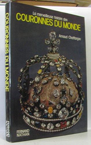 9782092845646: La Merveilleuse histoire des couronnes du monde