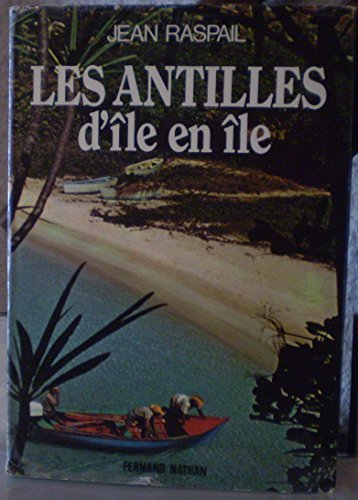 9782092853504: Les Antilles : D'île en île (Grands horizons)