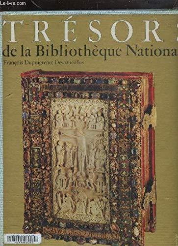 Tresors de la Bibliotheque nationale (French Edition): Dupuigrenet Desroussilles, Francois
