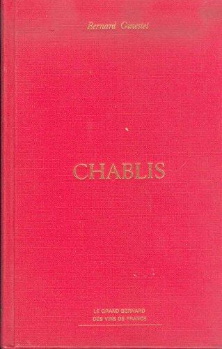 9782092914281: Chablis (Le Grand Bernard des vins de France) (French Edition)