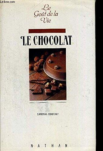 Le Chocolat : Du nectar ? l'ambroisie: Collectif