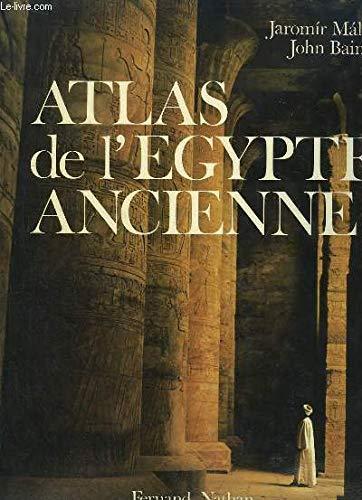 Atlas de l'Égypte ancienne Jaromir Malek John