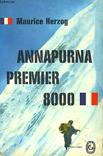 9782092953112: Annapurna, premier 8000 à ski (Guilde européenne du raid)