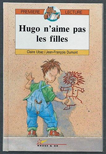 9782094901456: HUGO N'AIME PAS LES FILLES