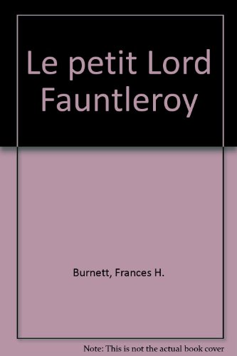 9782094903238: Le petit Lord Fauntleroy