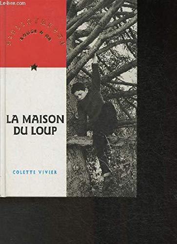 Maison Du Loup #48 -La: VIVIER, COLETTE
