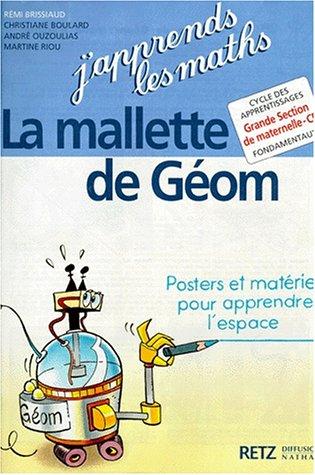9782096016103: J'apprends les maths : Mallette de géométrie, cycle des apprentissages grande section de maternelle-CP (pochette)