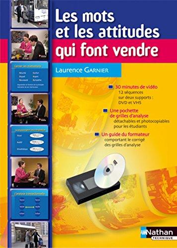 Coffret les Mots et les Attitudes Qui Font Vendre 2009 (French Edition): Collectif