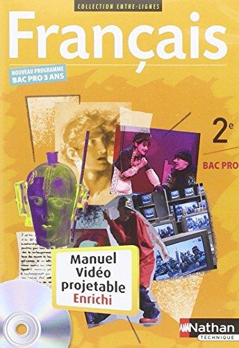 français ; 2nde bac pro ; manuel de l'élève vidéoprojetable ...