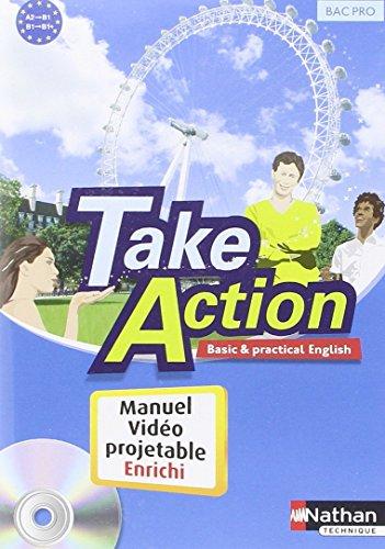TAKE ACTION; anglais ; bac pro 3 ans ; A2 B1 ; manuel de l'élève vidé...