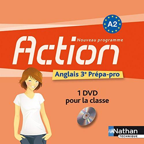 Action Anglais Troisième Prepa-Pro A2 1 DVD 2012