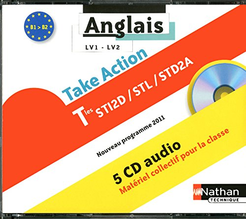 Coffret Take Action Term Sti2d/Stl/Std2a Lv1/Lv2 B1>B2 5 CD Audio 2012