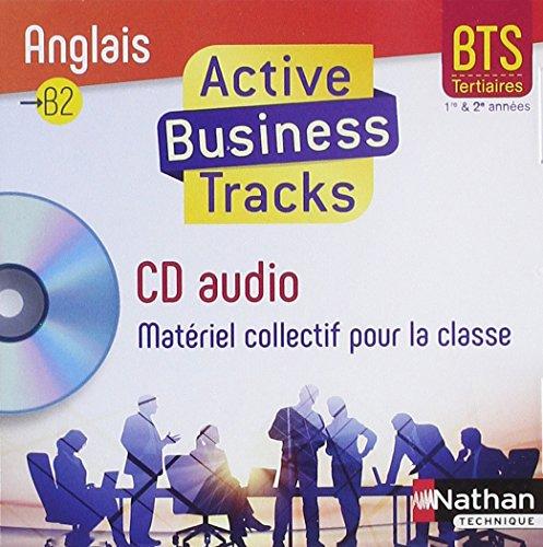 9782098118768: Anglais BTS Tertiaire B2 Active Business tracks : 1re et 2eme années (1CD audio)